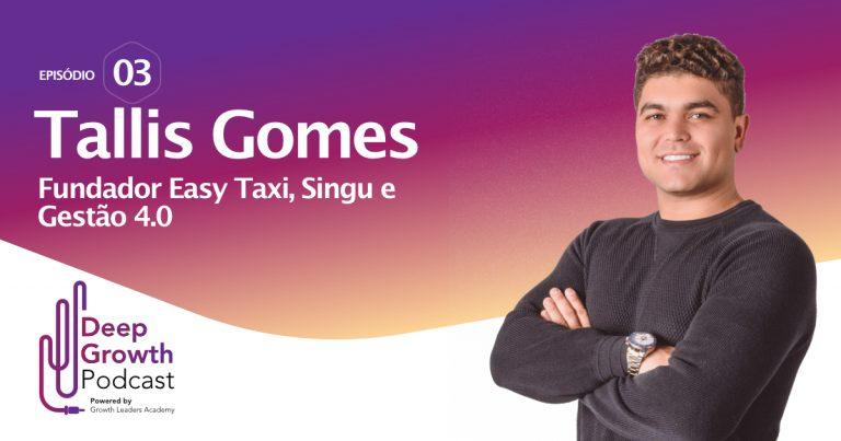 tallis gomes - deep growth